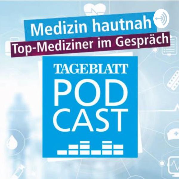 TAGEBLATT-Podcast: Medizin hautnah