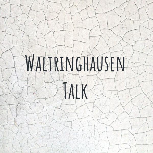 Waltringhausen Talk