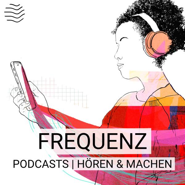 Frequenz | Podcasts hören & machen