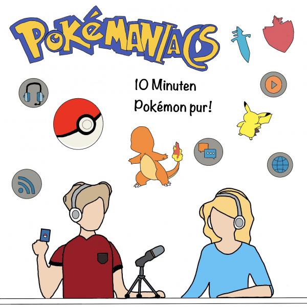 Pokémaniacs - 10 Minuten Pokémon pur!