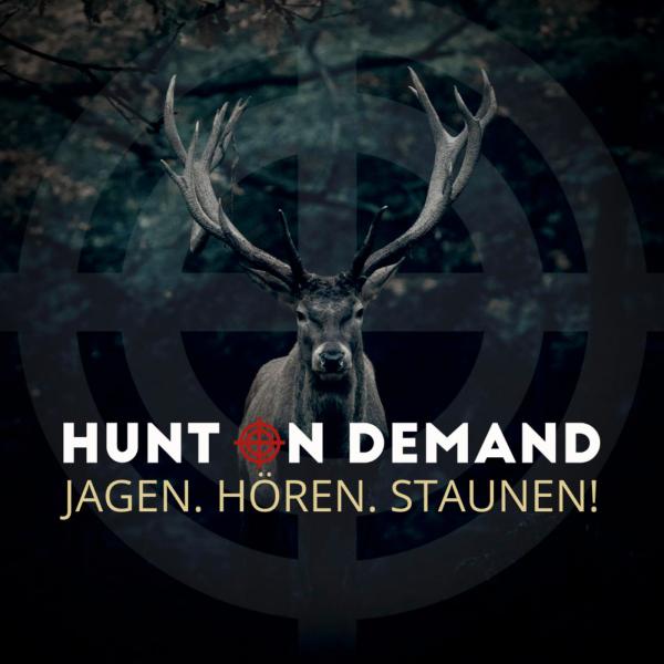 Jagen. Hören. Staunen. (Hunt on Demand - Der Podcast)