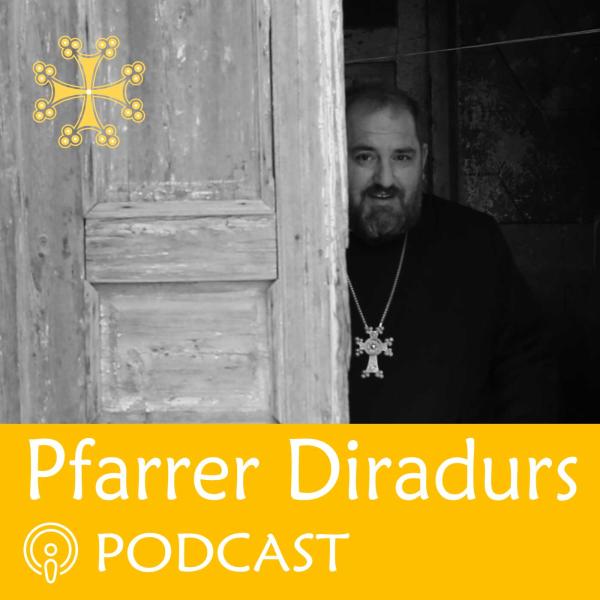 Pfarrer Diradur's Podcast