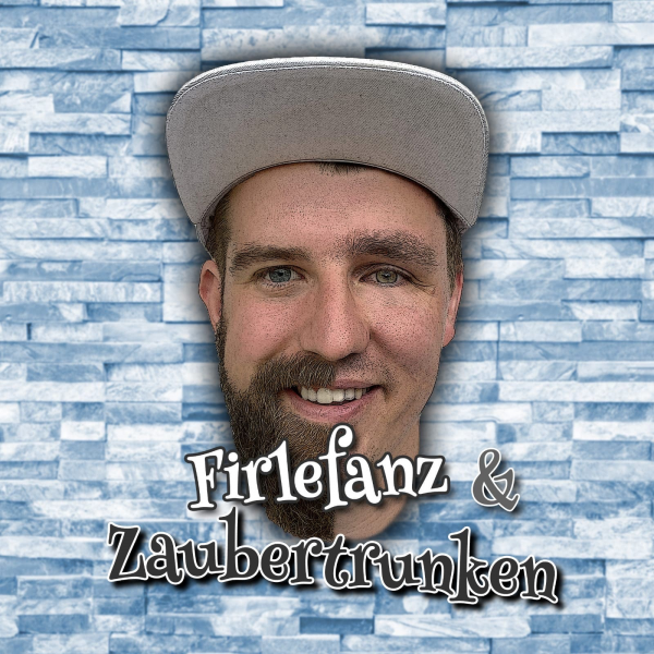 Firlefanz & Zaubertrunken
