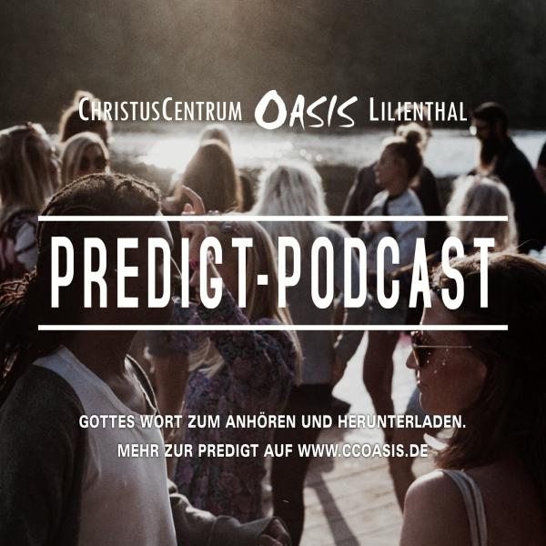 ChristusCentrum Oasis Lilienthal :: Predigten