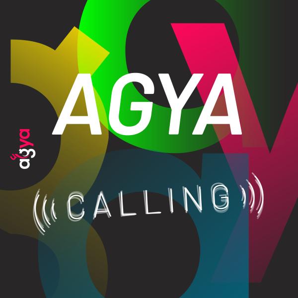 AGYA calling