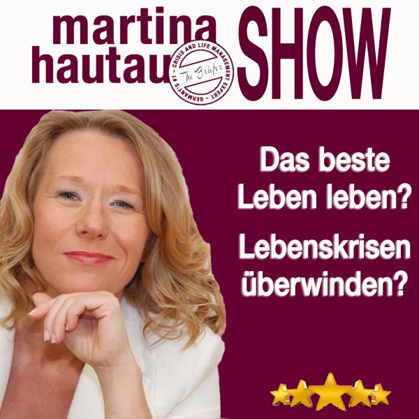 Martina Hautau Show   UpgradeYourLIFE – Erfolg, Selbstmanagement, Führung, Kommunikation, Persönlichkeitsentwicklung