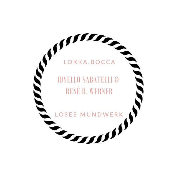 lokka.bocca - loses mundwerk
