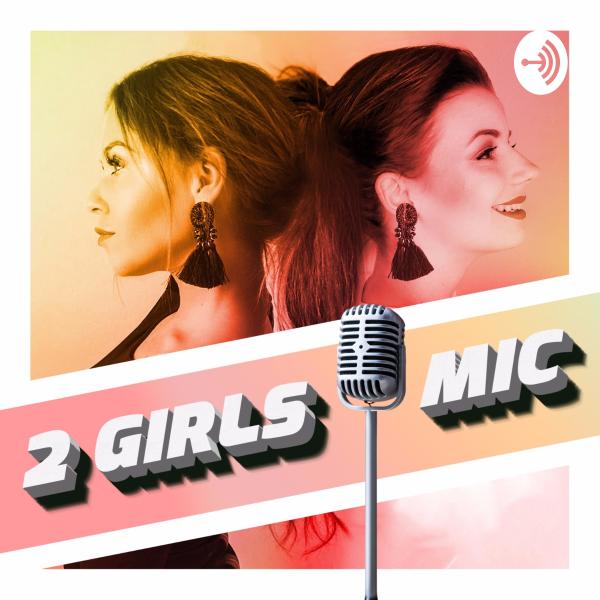2 GIRLS 1 MIC
