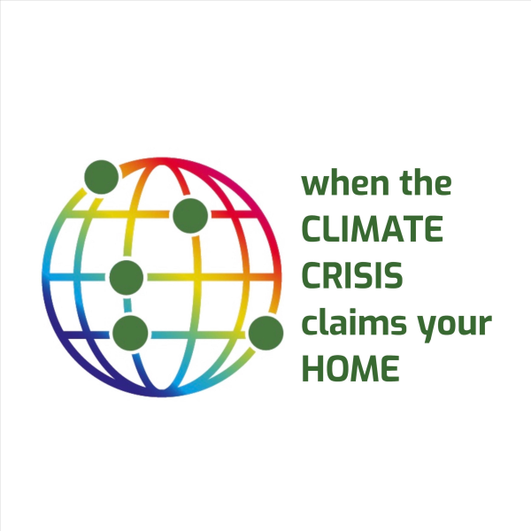 WHEN THE CLIMATE CRISIS CLAIMS YOUR HOME - Art Competition