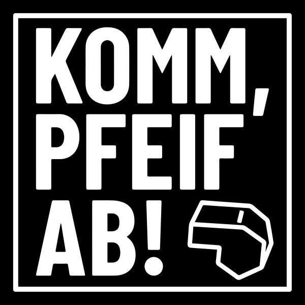KOMM, PFEIF AB!