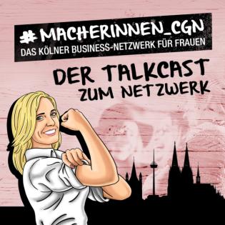 Macherinnen - Der Talkcast zum Netzwerk