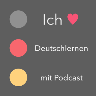 Deutschlernen mit Podcast - Learn German - ドイツ語学習