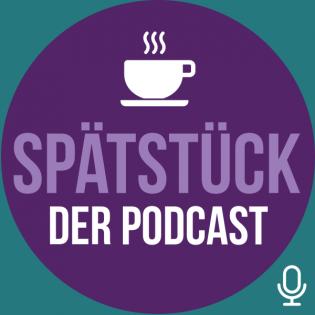 SpätStück - Der Podcast