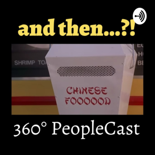 And then...?! - 360° PeopleCast