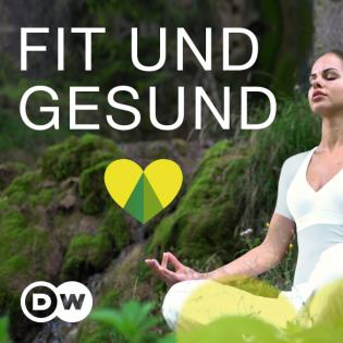 fit & gesund | Video Podcast | Deutsche Welle