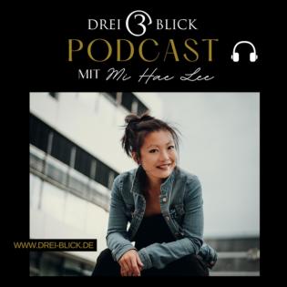 Drei-Blick - MEDIA | PEOPLE | STORIES mit Mi Hae Lee