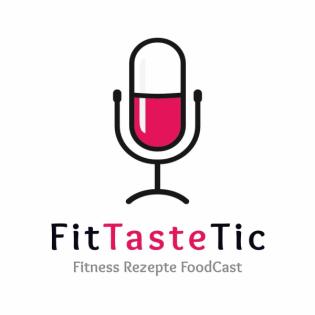 FitTasteTic - Fitness Rezepte FoodCast