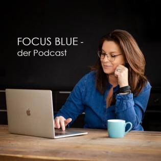 FOCUS BLUE - der Podcast