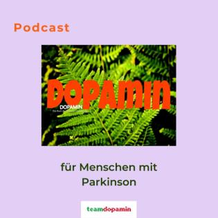 Dopamin - Der Podcast für Menschen mit Parkinson