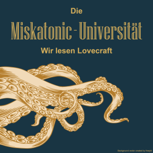 Die Miskatonic-Universität - Wir lesen Lovecraft