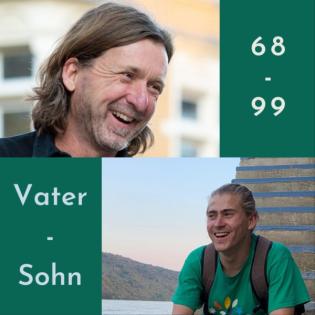 68/99 - Der Vater-Sohn Podcast
