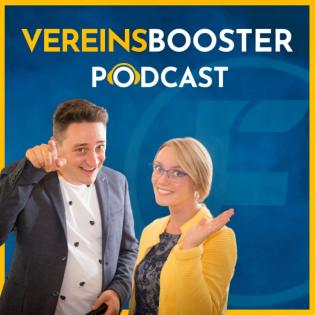 Vereinsbooster - Der Podcast für Vereine, Funktionäre und Mitglieder