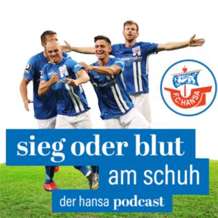 Sieg oder Blut am Schuh - Der Hansa-Podcast