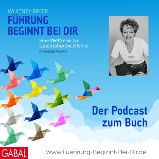 Führung beginnt bei Dir - Der Podcast zum Buch