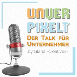 Unverpixelt - Der Talk für Unternehmer