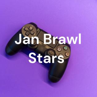 Jan Brawl Stars