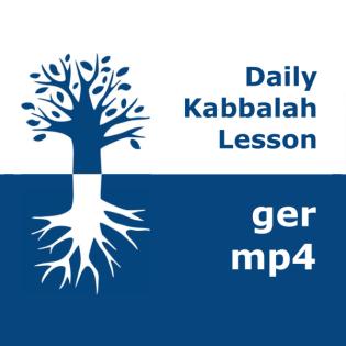 Kabbalah: Täglicher Unterricht | mp4 #kab_ger
