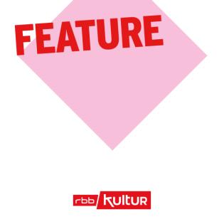 Feature | rbbKultur