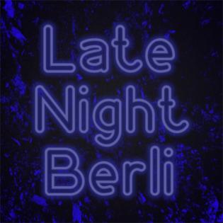 Late Night Berli