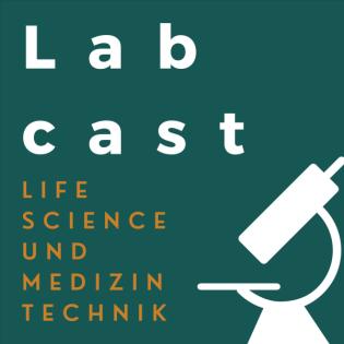 Labcast - Life Science und Medizintechnik Podcast
