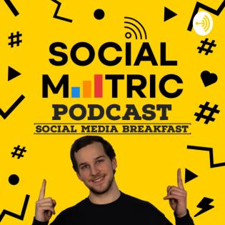 Social Metric Podcast - Social Media Breakfast