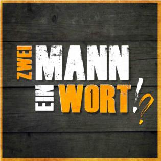 Zwei Mann - Ein Wort!?