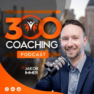 300 Coaching Podcast