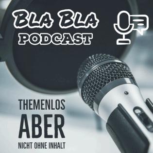 Themen BlaBla Podcast
