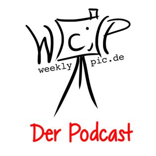 Der WeeklyPic-Podcast