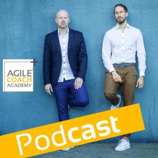 Agile Podcast - Agile Coach Academy