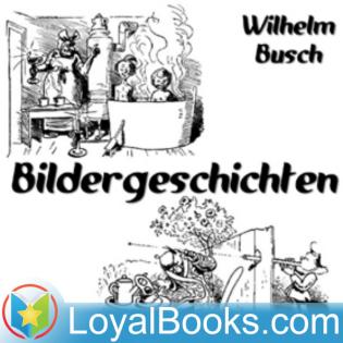 Bildergeschichten by Wilhelm Busch
