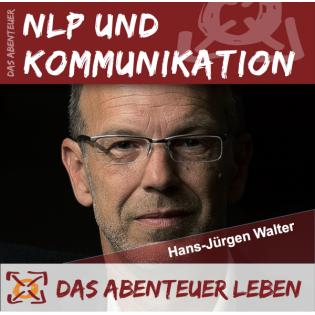 Das Abenteuer NLP & Kommunikation