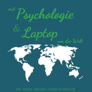 Mit Psychologie und Laptop um die Welt