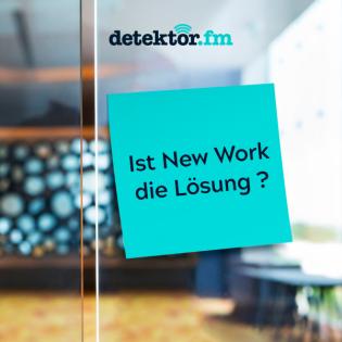 Ist New Work die Lösung?