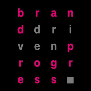 Brand Driven Progress