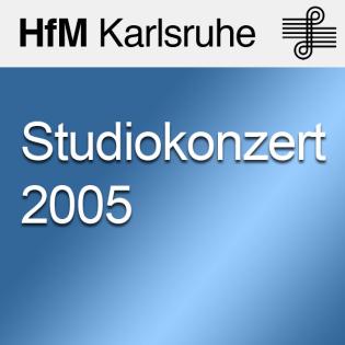 Studiokonzert 2005