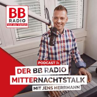 Der BB RADIO Mitternachtstalk Podcast