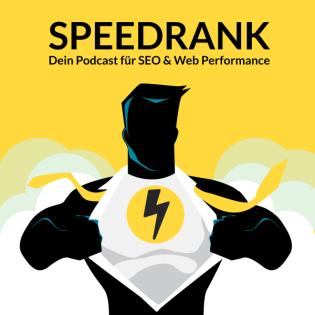Speedrank   Dein SEO und Web Performance Podcast