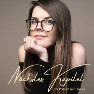 Nächstes Kapitel - der Podcast mit Linnéa