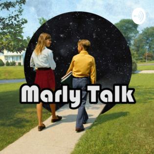 Marly Talk Podcast